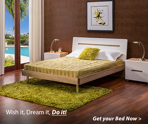 Wish it, Dream it, Do it! Get your Bed Now