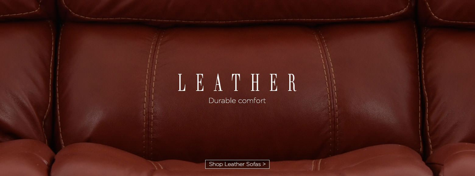 Leather durable comfort. Shop leather sofas.