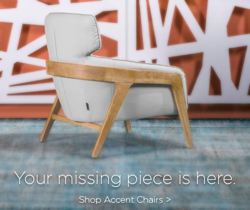 Your missing piece is here. Shop accent chairs.