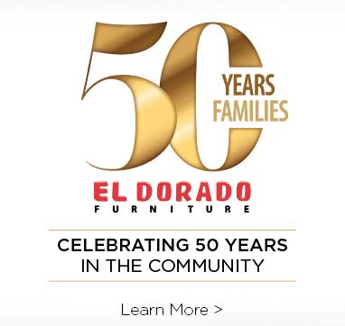 Fifty years Fifty families. El Dorado furniture. Celebrating Fifty years in the community. Learn more.