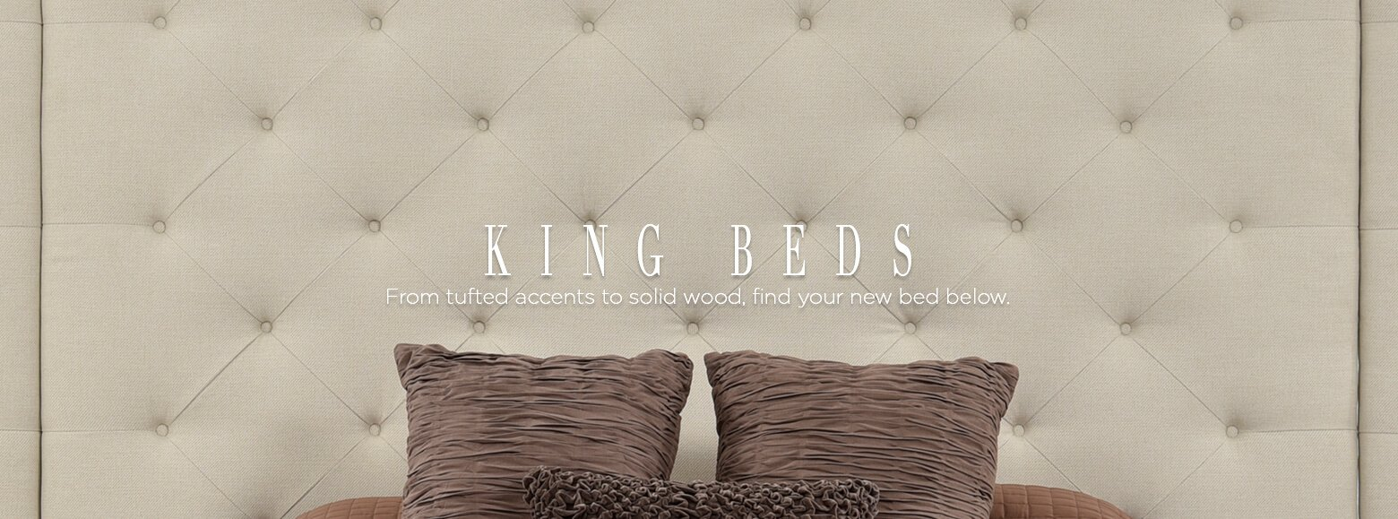 King beds. Warm your home by finding your natural elements with our selection of bedroom sets below.
