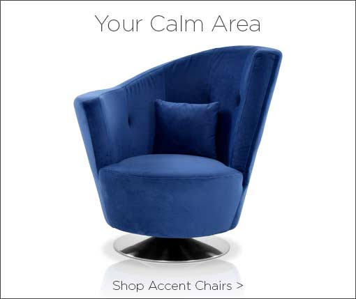 Your calm area. Shop accent chairs.